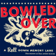 Bowled Over (Chronicle Books)